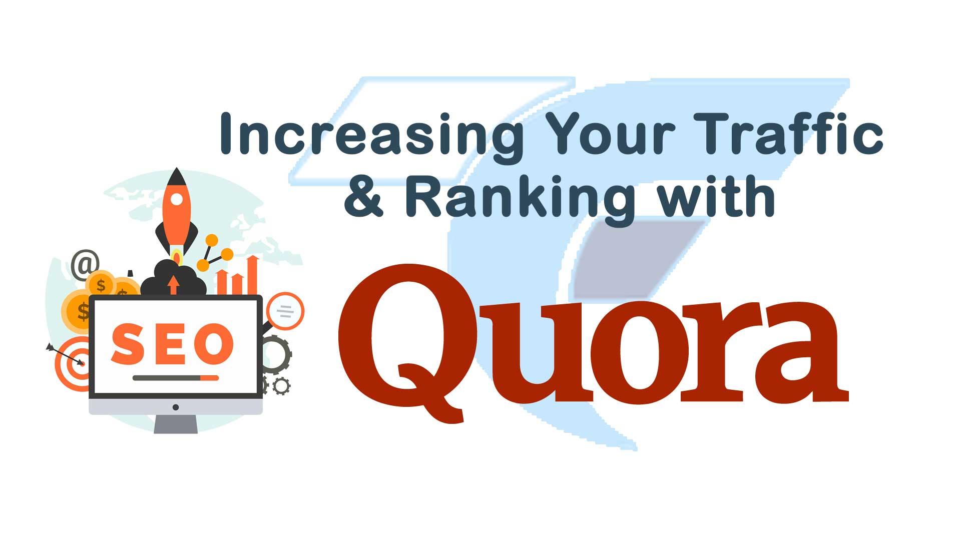 Increasing Your Traffic & Ranking