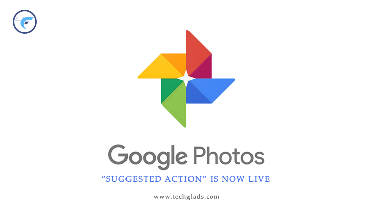 "Google Photos Started to Receive ""Suggested Action"""
