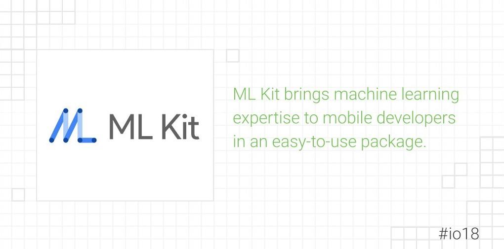 ML Kits Google IO 18