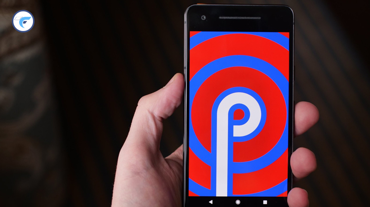 Top 5 Features Of Android P – The First Release