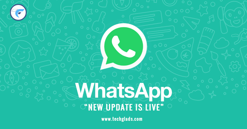 WhatsApp Update: New Features Added