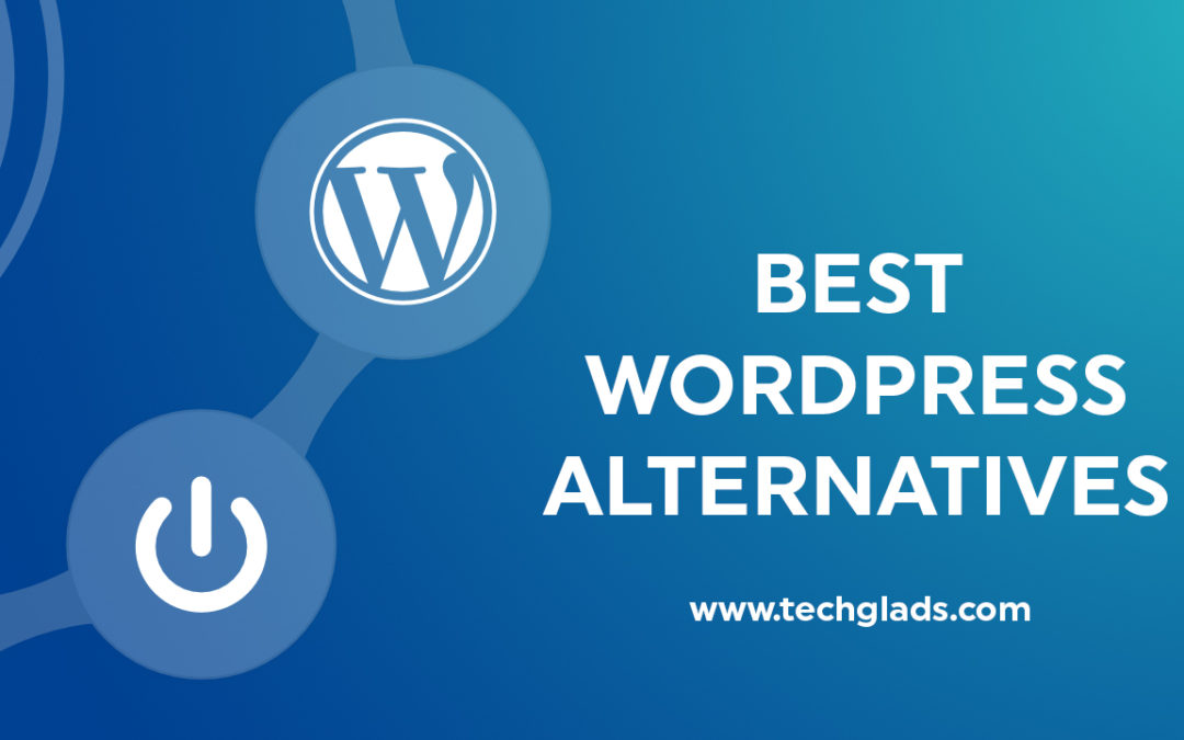 Best Alternatives for WordPress Content Management System in 2020