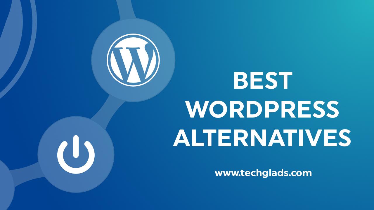 Best Wordpress Alternatives 2019 CMS