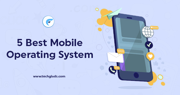 Best Mobile Operating System List 2019