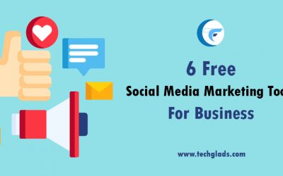 6 Free Social Media Marketing Tools for Business