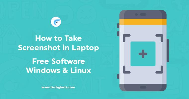 How to Take Screenshot in Laptop - Free Software