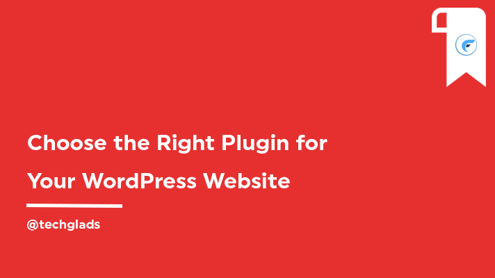 How to choose the right plugin for your WordPress website?